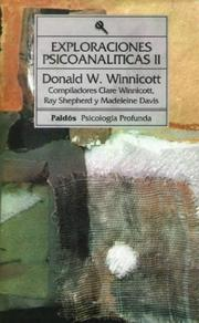 Cover of: Exploraciones Psicoanaliticas II / Language Sciences Education | Donald Woods Winnicott