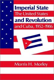 Cover of: Imperial State and Revolution | Morris H. Morley