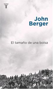 Cover of: El Tamano de Una Bolsa by John Berger