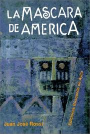 Cover of: LA Mascara De America by Juan Jose Rossi