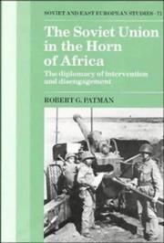 Cover of: The Soviet Union in the Horn of Africa | Robert G. Patman