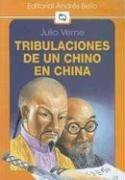 Cover of: Tribulaciones de un Chino en China | Jules Verne