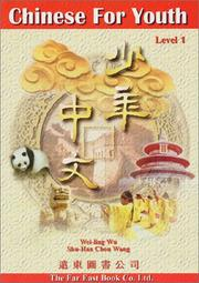 Cover of: Chinese For Youth  (Level 1) | Weiling Wu