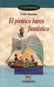 Cover of: El Piratico Barco Fantastico by Celso Roman