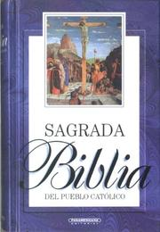 Cover of: Sagrada Biblia del Pueblo Catolico by Panamericana