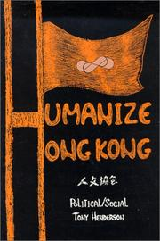 Cover of: Humanize Hong Kong by Tony Henderson