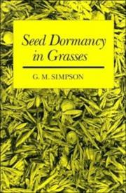 Cover of: Seed Dormancy in Grasses | G. M. Simpson