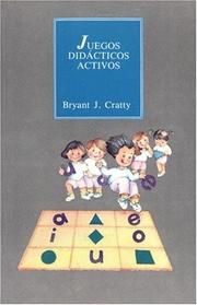 Cover of: Juegos Didacticos Activos by Bryant J. Cratty
