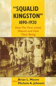 Cover of: ''Squalid Kingston'' 1890-1920 | Brian Moore