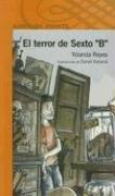 Cover of: El Terror de Sexto B by Yolanda Reyes
