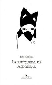 Cover of: La Busqueda de Asdrubal by Julio Gottheil