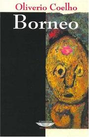 Cover of: Borneo by Oliverio Coelho
