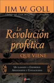 Cover of: La Revolucion Profetica Que Viene | Jim Goll