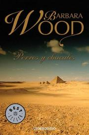 Cover of: Perros y Chacales by Barbara Wood