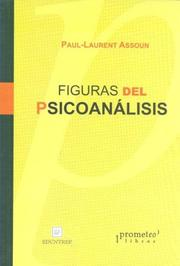 Cover of: Figuras del Psicoanalisis by Paul-Laurent Assoun