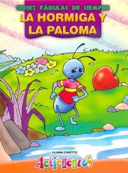 Cover of: Hormiga y La Paloma, La - Fabulas de Siempre by Liliana Cinetto