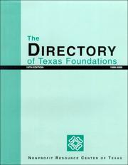 Cover of: The Directory of Texas Foundations 1999-2000 (Directory of Texas Foundations, 19th ed) | Frances G. Atwood
