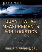 Cover of: Quantitative Measurements for Logistics by Philip T. Frohne