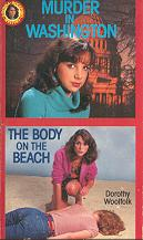 Cover of: Murder in Washington and the Body on the Beach by Dorothy Woolfolk