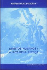 Cover of: Direitos humanos by Wagner Rocha D' Angelis