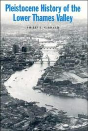 Cover of: Pleistocene history of the Lower Thames Valley | Philip L. Gibbard