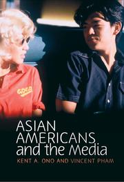 Cover of: Asian Americans and the Media | Kent A. Ono, Vincent N. Pham