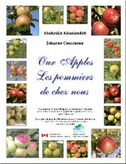 Cover of: Our apples - Les pommiers de chez nous | Johanne Cousineau
