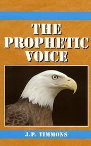 Cover of: The Prophetic Voice | JP Timmons