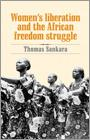 Cover of: Women's Liberation and the African Freedom Struggle [Farsi edition] by Thomas Sankara