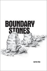 Cover of: Boundary Stones | Eby, Aaron