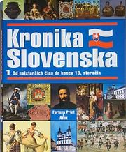 Cover of: Kronika Slovenska by Dušan Kováč