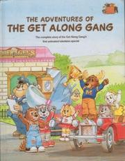Cover of: The Adventures of the Get Along Gang by Mary Swenson