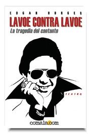 Cover of: Lavoe contra Lavoe by Edgar Borges