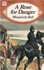 Cover of: A Rose for Danger by Marguerite Bell, Ida Pollock