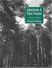 Cover of: Americans and their Forests by Michael Williams
