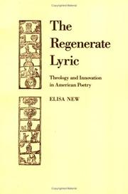 Cover of: The regenerate lyric | Elisa New