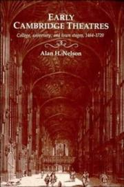 Cover of: Early Cambridge theatres | Alan H. Nelson