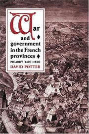 Cover of: War and government in the French provinces | Potter, David