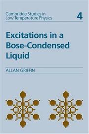 Cover of: Excitations in a Bose-condensed liquid by Allan Griffin