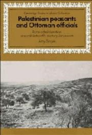 Cover of: Palestinian Peasants and Ottoman Officials | Amy Singer