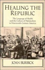 Cover of: Healing the republic | Joan Burbick