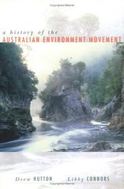 Cover of: A history of the Australian environment movement by Drew Hutton