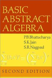 Cover of: Basic abstract algebra | P. B. Bhattacharya