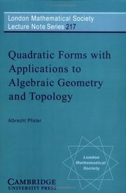 Cover of: Quadratic forms with applications to algebraic geometry and topology | Albrecht Pfister