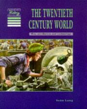Cover of: The twentieth century world | Sean Lang