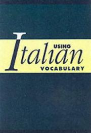 Cover of: Using Italian Vocabulary by Marcel Danesi