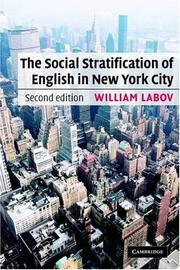 Cover of: The Social Stratification of English in New York City by William Labov