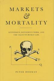 Cover of: Markets and mortality | Dorman, Peter.