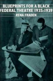Cover of: Blueprints for a Black Federal Theatre (Cambridge Studies in American Literature and Culture) by Rena Fraden