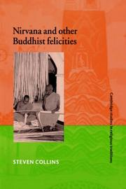 Cover of: Nirvana and other Buddhist felicities | Steven Collins